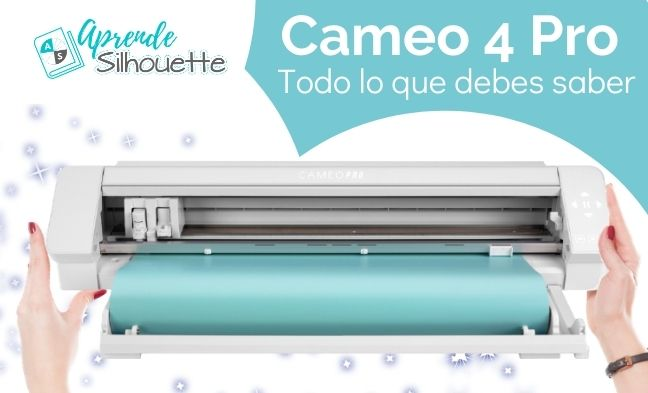 Silhouette Cameo 4 Pro, todo lo que debes saber...