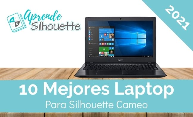 10 mejores laptop para Silhouette Cameo